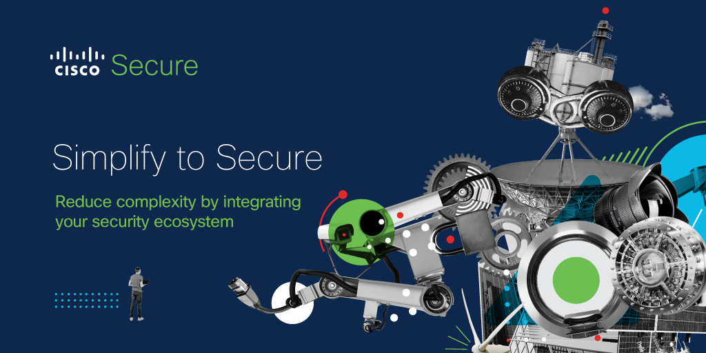 Simplify to Secure: Reduce Complexity by Integrating Your Security Ecosystem